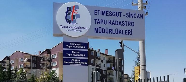 Etimesgut-Sincan Tapu Kadastro Müdürlükleri  -  Totem Tabela