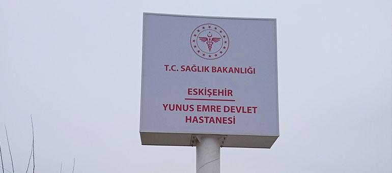 Eskişehir Yunus Emre Devlet Hastanesi - Totem Tabela
